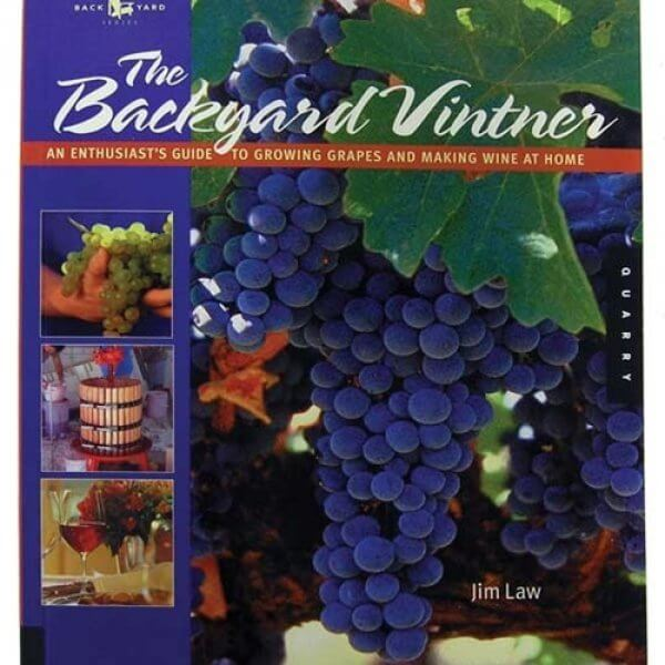 The Backyard Vintner: A Wine Lover