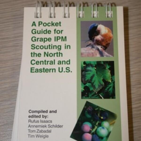 A Pocket Guide for Grape IPM Scouting in the North Central and Eastern US - Book