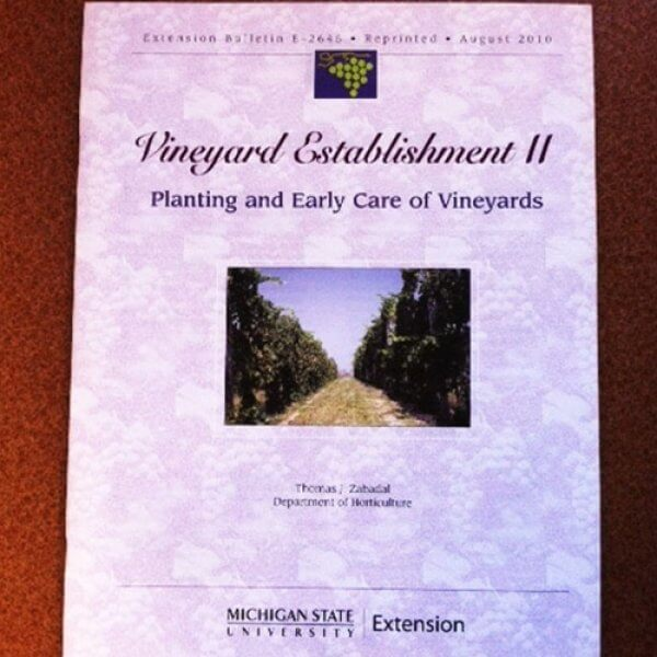 Vineyard Establishment II - Planting and Early Care of Vineyards